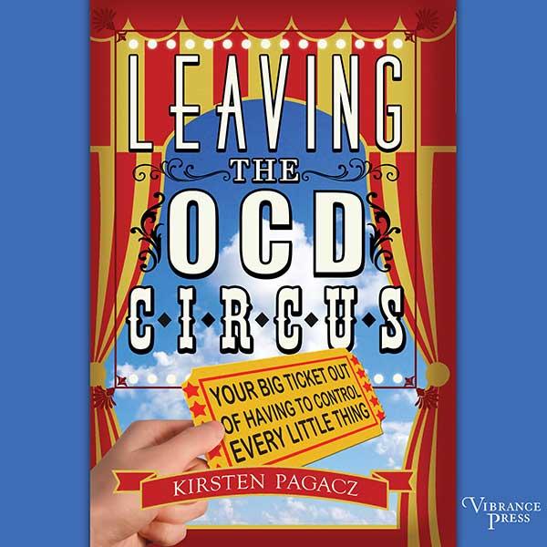 Leaving the OCD Circus