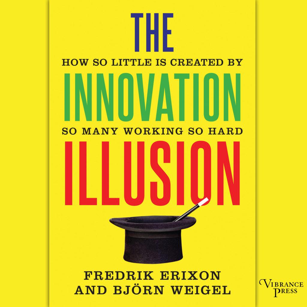 Innovation Illusion