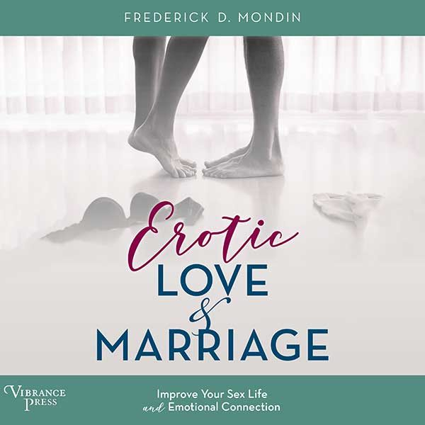 Erotic Love and Marriage