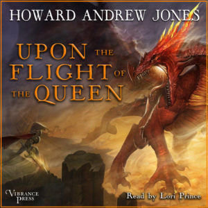 Upon the Flight of the Queen Audiobook