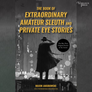 The Book of Extraordinary Amateur Sleuth and Private Eye Stories Audiobook