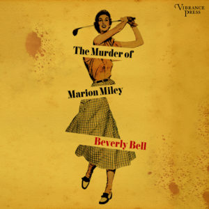 Murder of Marion Miley Audiobook